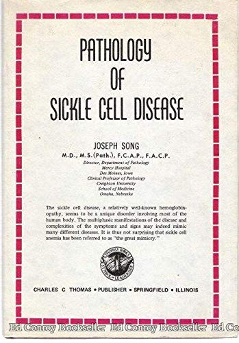 Pathology of Sickle Cell Disease.: Song, Joseph