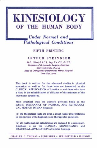 9780398018467: Kinesiology of the Human Body Under Normal and Pathological Conditions
