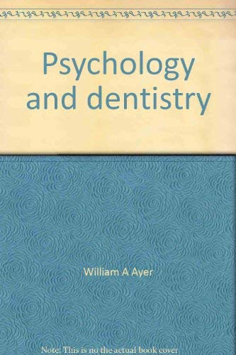 9780398022204: Psychology and Dentistry: Selected Readings