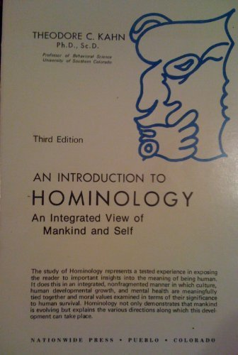 9780398023263: An introduction to hominology: An integrated view of mankind and self