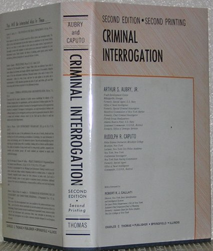 Criminal interrogation,: Aubry, Arthur S