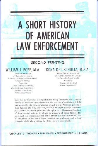9780398024796: Short history of American law enforcement