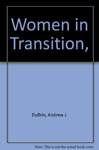 Women in Transition,: Andrew J. DuBrin