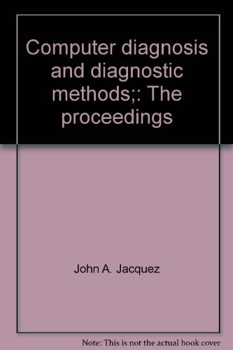 Computer Diagnosis and Diagnostic Methods