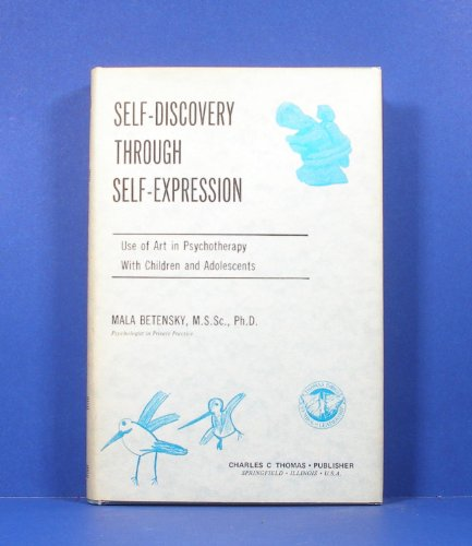 Self-Discovery through Self-Expression: Use of Art in: Mala Betensky