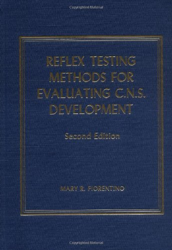 9780398025847: Reflex Testing Methods for Evaluating C. N. S. Development (American lecture series, publication no. 865. A monograph in American lectures in orthopaedic surgery) (Portraits of the Nations Series)