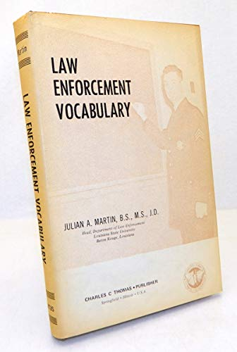 Law Enforcement Vocabulary.: Martin, Julian A.