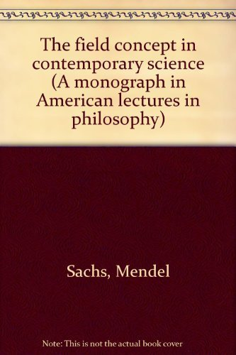 9780398026073: The field concept in contemporary science (A monograph in American lectures in philosophy)