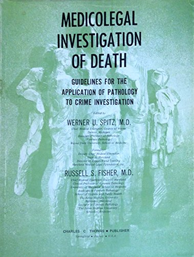9780398026424: Medicolegal investigation of death;: Guidelines for the application of pathology to crime investigation,