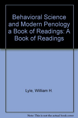 9780398026776: Behavioral Science and Modern Penology a Book of Readings