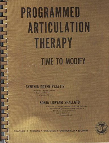 9780398027452: Programmed Articulation Therapy: Time to Modify