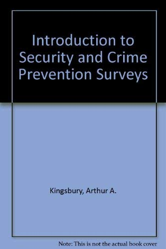 9780398028367: Introduction to Security and Crime Prevention Surveys