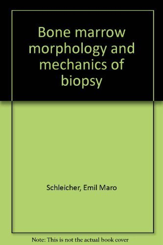 Bone marrow morphology and mechanics of biopsy