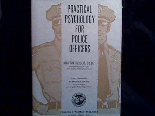 Practical Psychology for Police Officers: Reiser, Martin