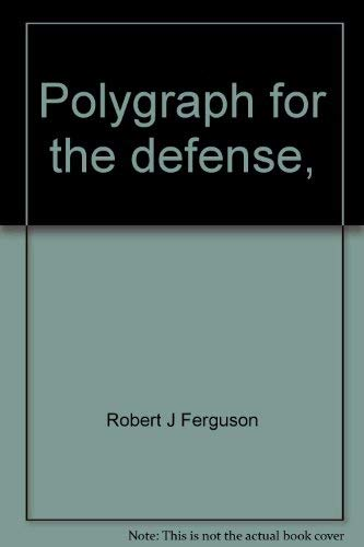 9780398028770: Polygraph for the defense,