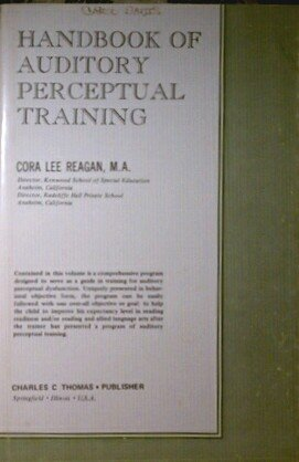 Handbook of auditory perceptual training: Cora Lee Reagan