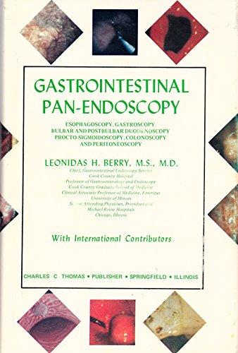 9780398029128: Gastrointestinal pan-endoscopy: Esophagoscopy, gastroscopy, bulbar and postbulbar duodenoscopy, procto-sigmoidoscopy, colonoscopy and peritoneoscopy