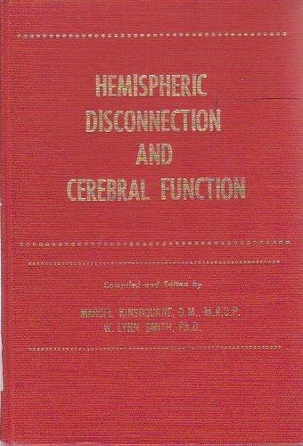 Hemispheric disconnection and cerebral function: Marcel Kinsbourne