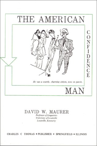 9780398029746: The American Confidence Man,