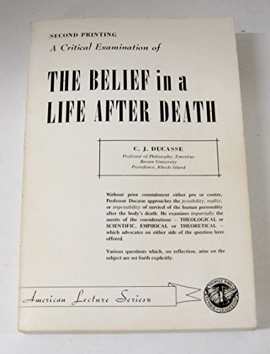 9780398030377: Critical Examination of the Belief in a Life After Death