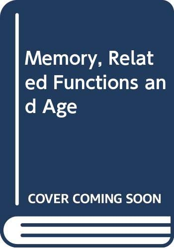 9780398031435: Memory, Related Functions and Age