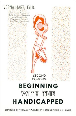 9780398031794: Beginning With the Handicapped