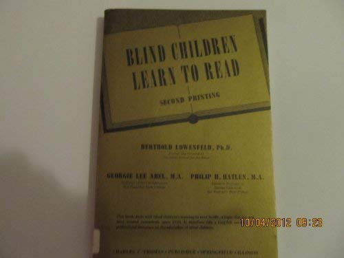 Blind Children Learn to Read: Lowenfeld, Berthold