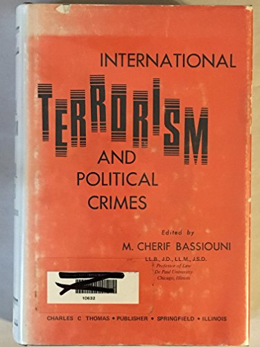 9780398032579: International Terrorism and Political Crimes,