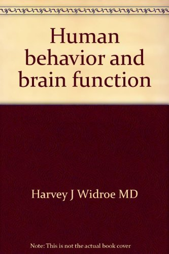 9780398032715: Human behavior and brain function