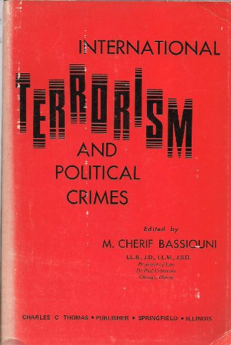 9780398032968: International Terrorism and Political Crimes