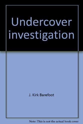 9780398033453: Undercover investigation