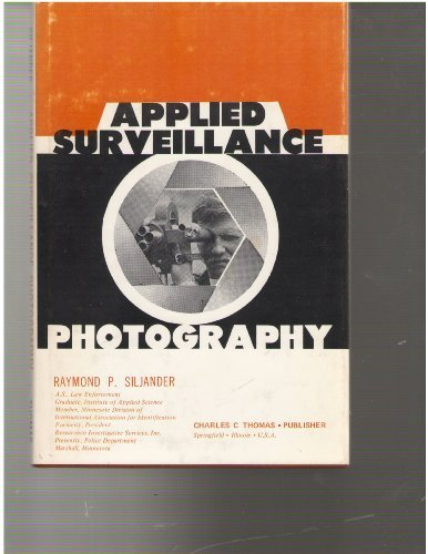 9780398033767: Applied surveillance photography