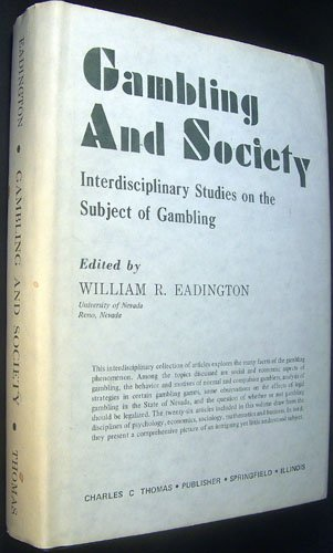 Gambling and Society: Interdisciplinary Studies on the Subject of Gambling