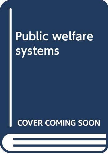9780398034696: Public welfare systems