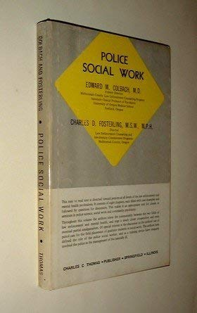 POLICE SOCIAL WORK: Colbach, Edward M & Fosterling, Charles D
