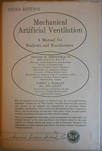 9780398035419: Mechanical artificial ventilation: A manual for students and practitioners (American lecture series ; publication no. 996)
