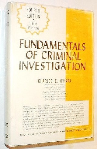 9780398035532: Fundamentals of criminal investigation