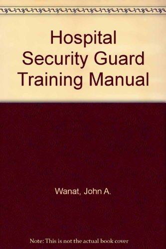 9780398036560: Hospital Security Guard Training Manual