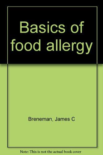 9780398036706: Basics of food allergy