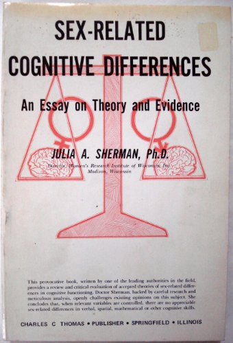 Sex-related cognitive differences: An essay on theory and evidence: Sherman, Julia Ann