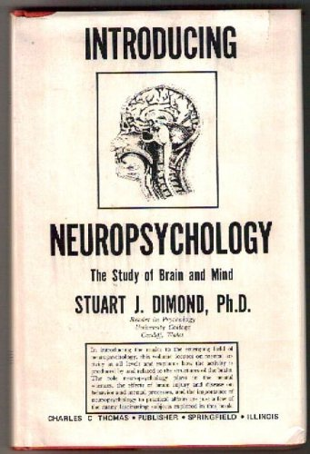Introducing neuropsychology: The study of brain and mind: Dimond, Stuart J