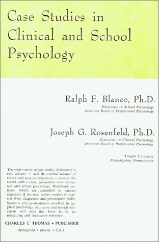 9780398038076: Case Studies in Clinical and School Psychology