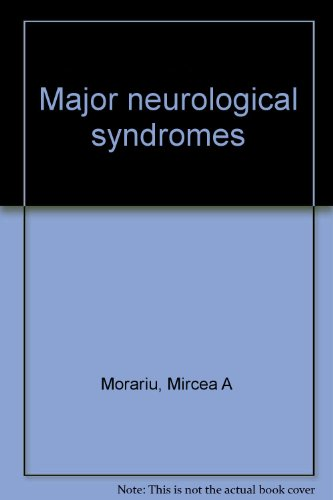 9780398038311: Major neurological syndromes