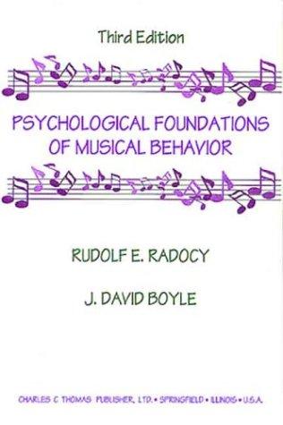 9780398038410: Psychological Foundations of Musical Behavior