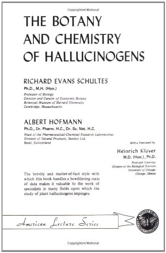 The Botany and Chemistry of Hallucinogens (Revised & Enlarged): Schultes, Richard Evans & ...
