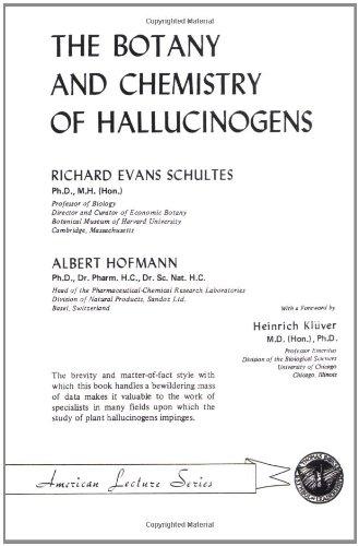 The Botany and Chemistry of Hallucinogens (Revised & Enlarged): Schultes, Richard Evans & ...