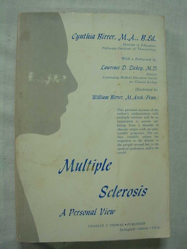 Multiple Sclerosis : A Personal View: Birrer, Cynthia