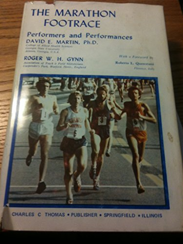 9780398038830: The marathon footrace: Performers and performances