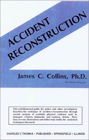 9780398039073: Accident Reconstruction