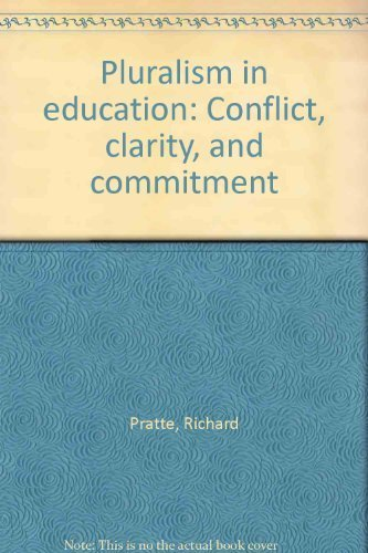 9780398039127: Pluralism in education: Conflict, clarity, and commitment